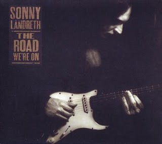 Sonny Landreth - The Road We\'re On - 2003.