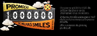 """Promoção: """"1.000.000 DE MILHAS SMILES"""""""
