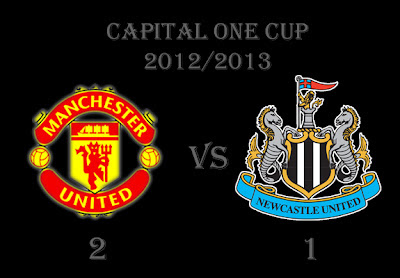 Newcastle United v Manchester United Result Capital One Cup 2012