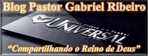 BLOG PASTOR GABRIEL RIBEIRO