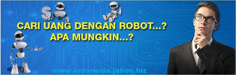 Cari Uang Dengan Robot ?