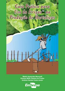 Guia prático para Uso do Irrigas na Produção de Hortaliças