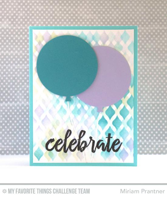 Celebrate Birthday Card by Miriam Prantner featuring the Brushstroke Birthday stamp set, Blueprints 26 Die-namics, and MPD Fishnet stencil #mftstamps