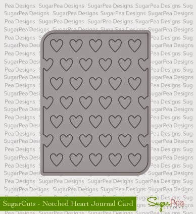 Notched Heart Journal Card Sugar Cuts Die