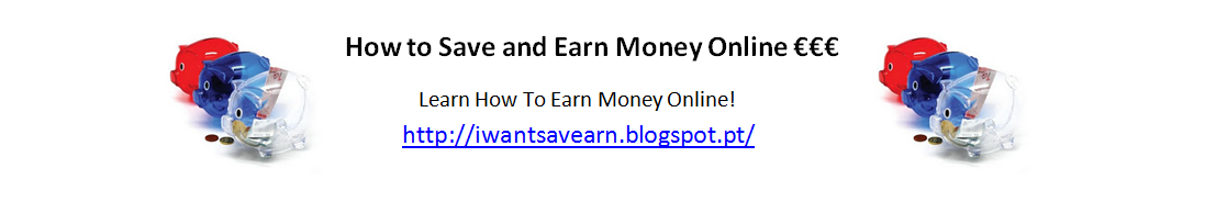 How to Save and Earn Money Online €€€