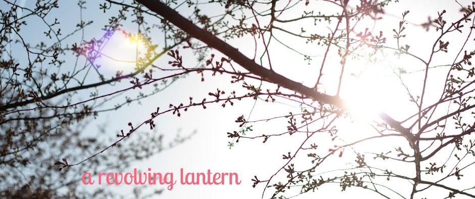a revolving lantern