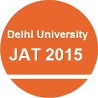 DU JAT 2015 BMS BBA BA Entrance Test Application Form & Dates