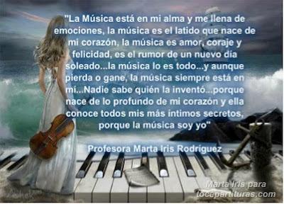20. La música soy yo 10 Reflexiones, frases y pensamientos musicales por la Profesora Marta Iris Rodríguez Números 11-20