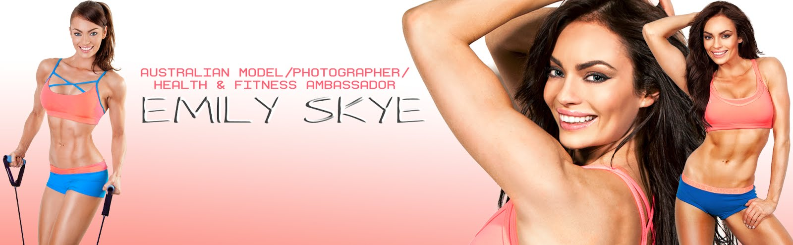 Emily Skye - Australian model, Photographer & Health & Fitness Ambassador