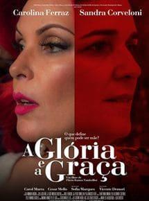 Filme A Glória e a Graça 2017 Torrent