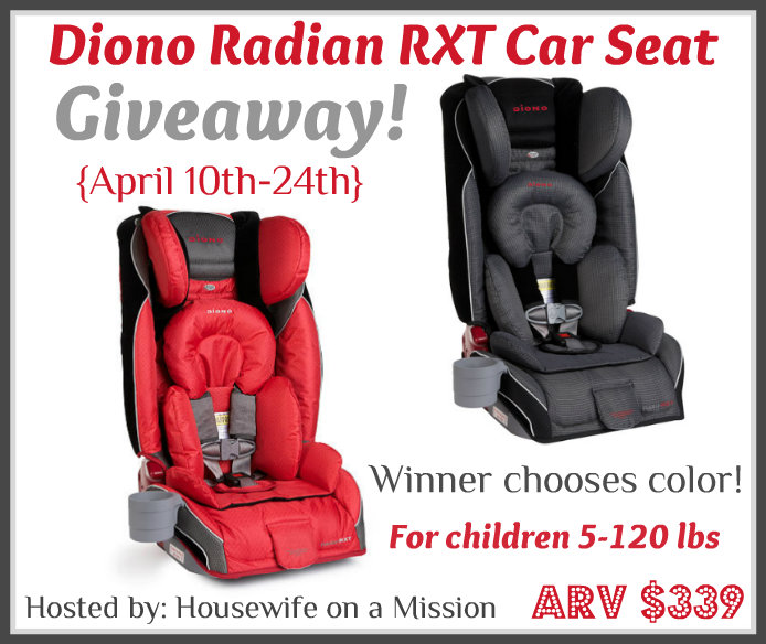 Diono Radian RXT Car Seat Giveaway The Stuff Of Success
