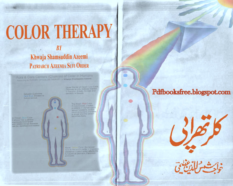 Color Therapy By Khwaja Shamsuddin Azeemi - Free Pdf Books