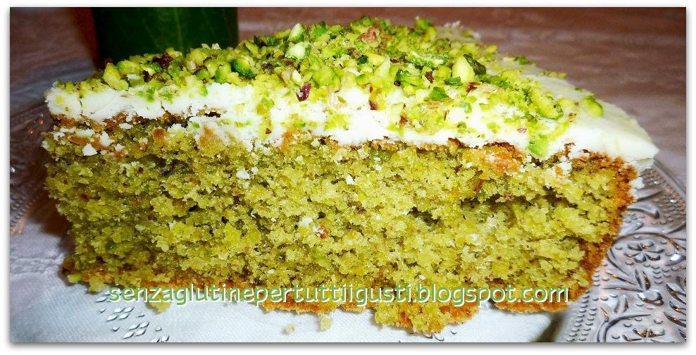 Estremamente Senza glutineper tutti i gusti!: Torta di Pistacchi al  DF09