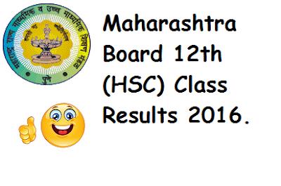 Maharashtra Board 12th (HSC) Class Results 2016