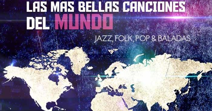 VA – Las Más Bellas Canciones del Mundo [2016][Vol.1][320Kbps]