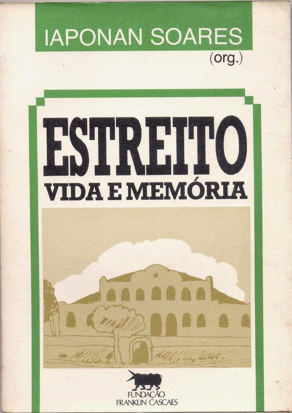ESTREITO, VIDA E MEMÓRIA DE UMA BAIRRO (FCC - PARTICIPAÇÃO EM COLETÂNEA/1990)