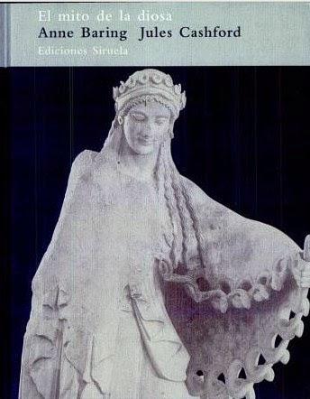 El Mito de La Diosa de Anne Baring y Jules Cashford