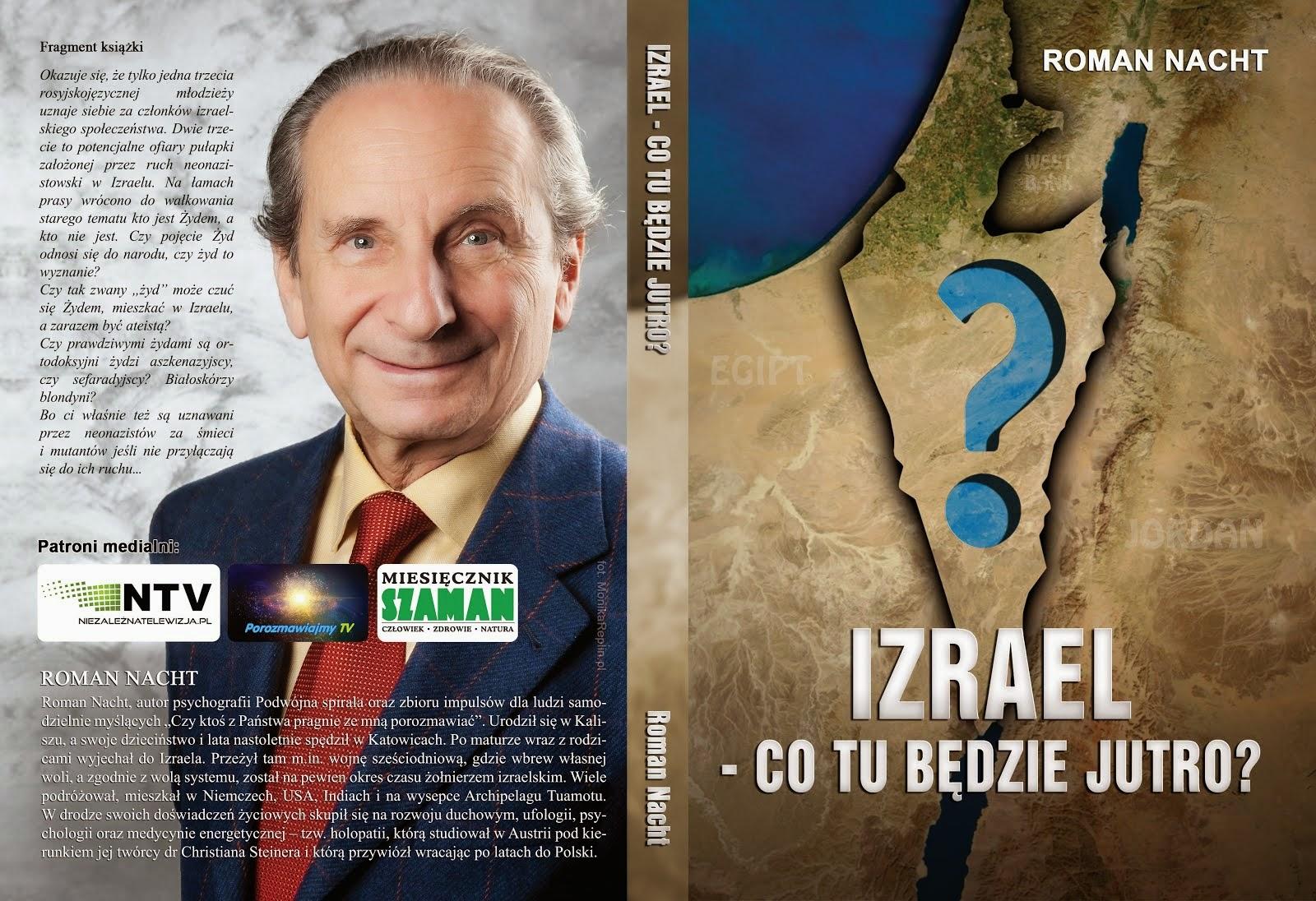 Izrael - co tu będzie jutro