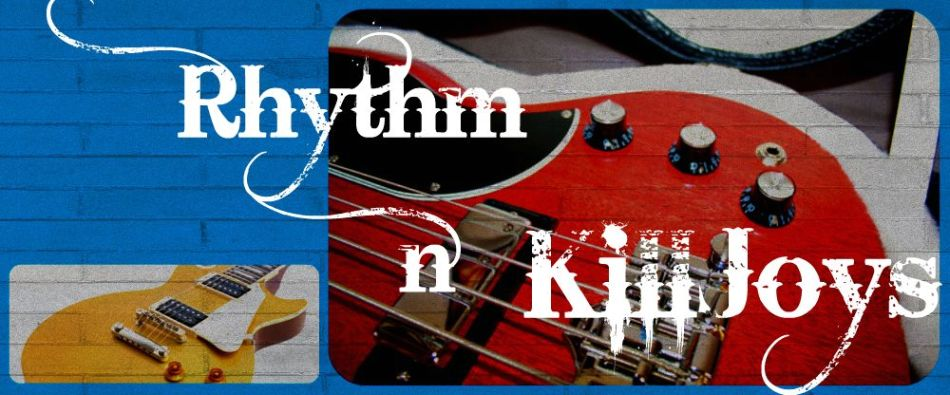 Rhythm & Killjoys