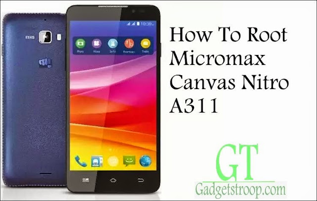 How To Root Micromax canvas Nitro a311 without pc