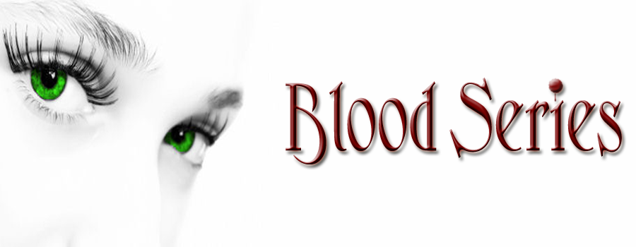 Blood Series