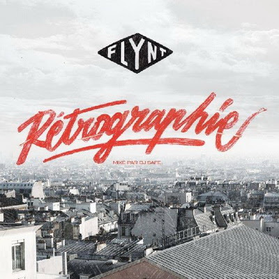 Flynt - Retrographie (Mixed By DJ Safe) (2013)