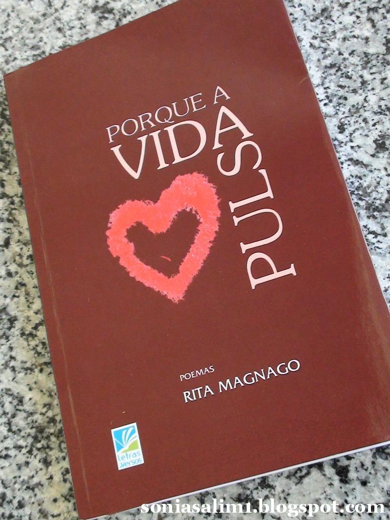 Porque a vida pulsa: Rita Magnago