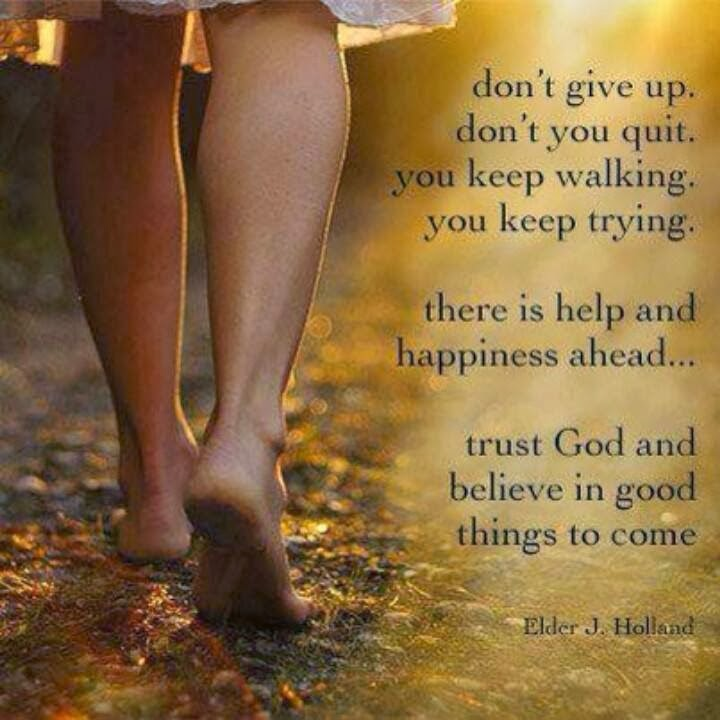 Walk God's way, Good things to come