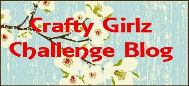 New Crafty Girlz Challenge