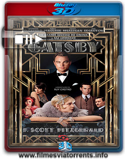 O Grande Gatsby Torrent - BluRay Rip 1080p 3D HSBS Legendado (2013)