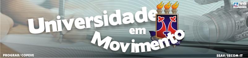 -= UNIVERSIDADE EM MOVIMENTO =-