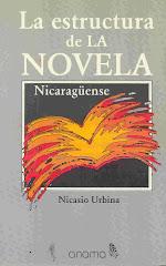 La estructura de la novela nicaragüense. Estudio narratológico.