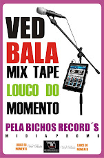 BREVEMENTE MIX TAPE LOUCO DO MONENTO