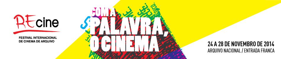 REcine – Festival Internacional de Cinema de Arquivo