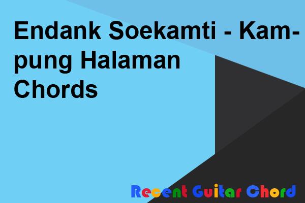 Endank Soekamti - Kampung Halaman Chords