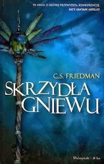 """18. """"Skrzydła gniewu"""" C. S. Friedman"""