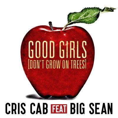 Cris Cab Ft Big Sean Good Girls