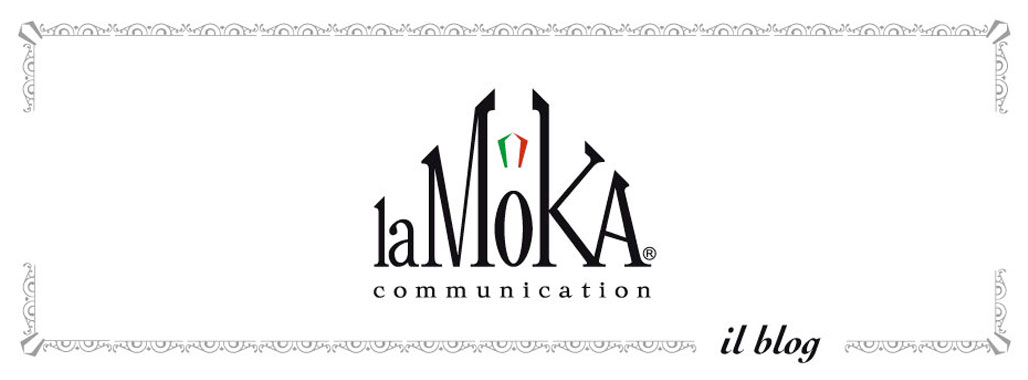 LA MOKA communication:  blog, agenzia di comunicazione e marketing - Ruvo di Puglia, Bari, Italy.