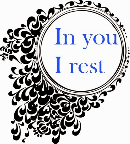 In you I rest