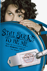 Still Sucks To Be Me book cover
