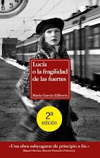 """2ª edición """"Lucía o la fragilidad de las fuertes"""""""