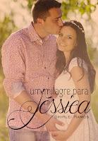 Um milagre para Jéssica