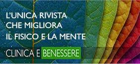 """LA RIVISTA """"CLINICA E BENESSERE"""""""