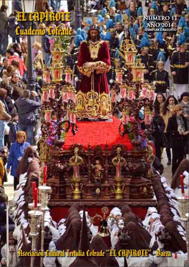 issuu.com/parroquia.elsalvador.baeza/docs/cuaderno_cofrade_el_capirote_2014._?e=1155091/7666991