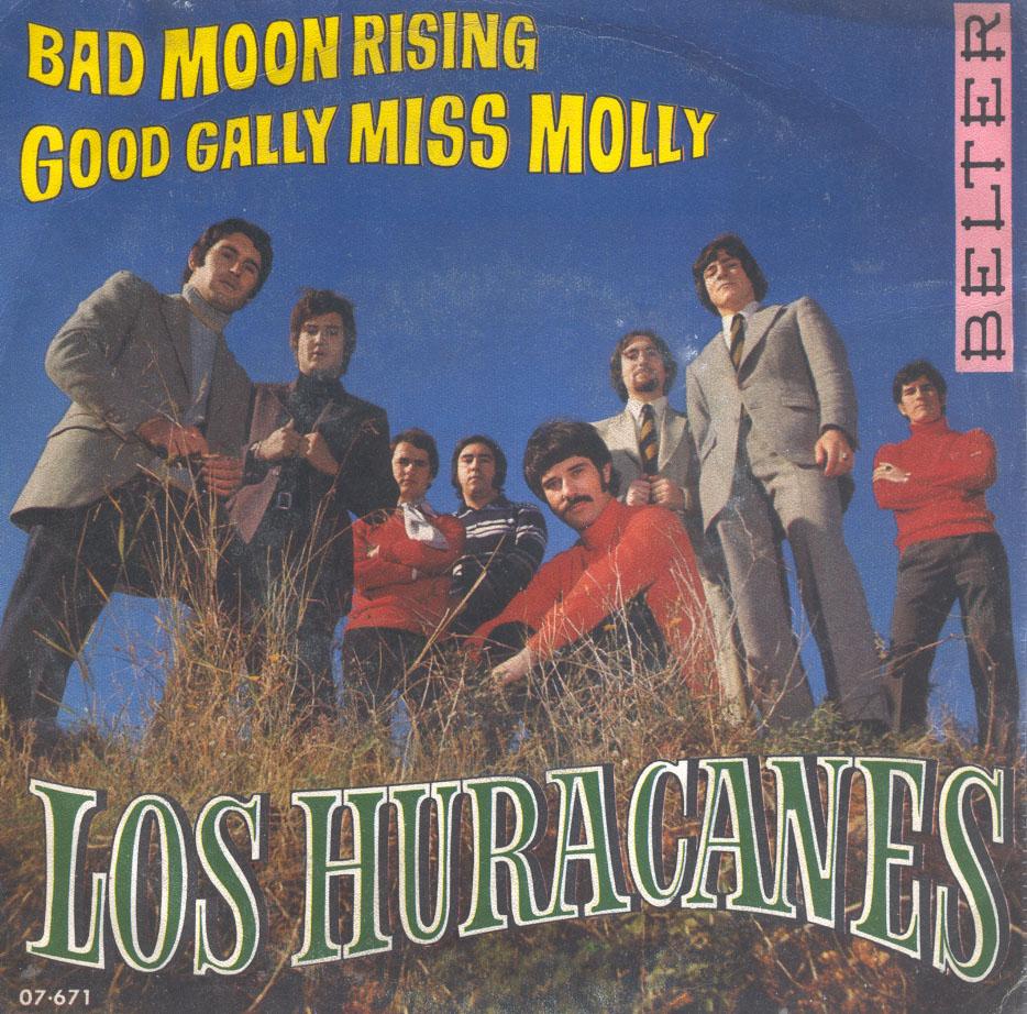 Los Huracanes Bad Moon Rising Good Gally Miss Molly