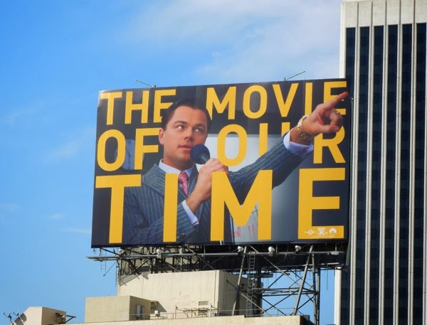 Wolf of Wall Street The Movie of our Time billboard
