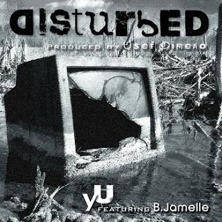 yU Distured ft B. Jamelle