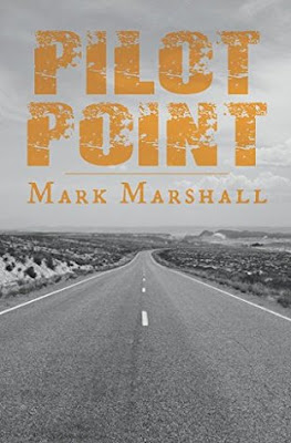 Pilot Point by Mark Marshall