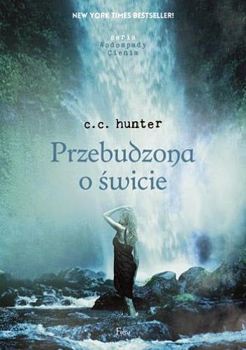 C.C. Hunter - Przebudzona o świcie