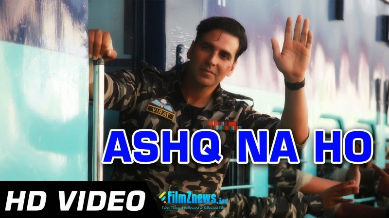 Naina Ahsq Na Ho - Holiday (2014) HD Music Video Watch Online